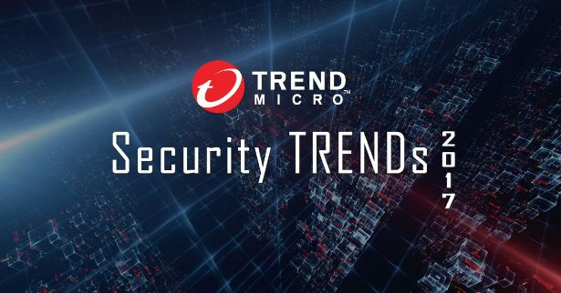 Trend micro security trends 2017 1