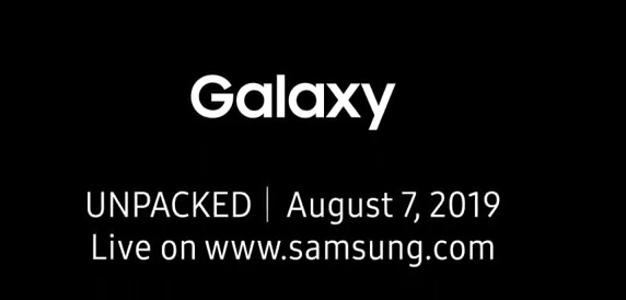 Galaxy Unpacked 7 августа 2019