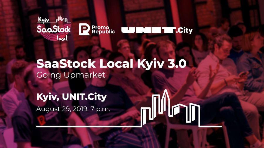 SaaStock Local Kyiv 3.0: Вихід на елітний ринок