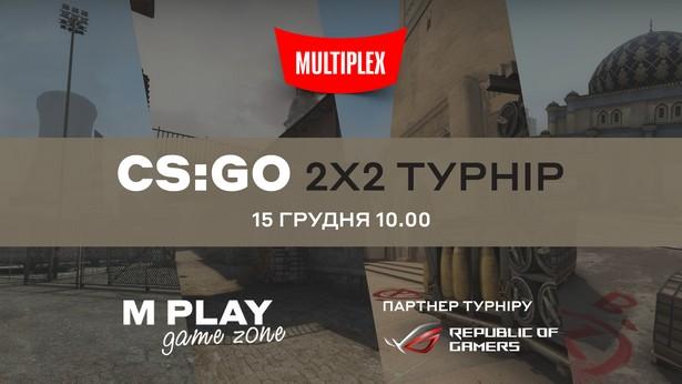 КИБЕРТУРНИР M PLAY Сompetition CS: GO 2x2