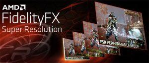 AMD FidelityFX Super Resolution  ответ AMD на технологию NVIDIA DLSS