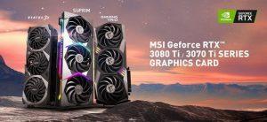 MSI представила GeForce RTX 3080 Ti и GeForce RTX 3070 Ti в линейках Suprim, Gaming и Ventus